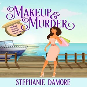 Makeup and Murder Stephanie Damore